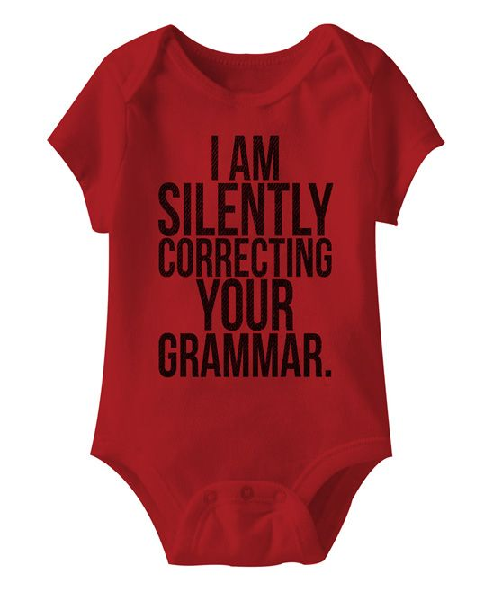 "Red ""I am Silently Correcting your Grammar"" Bodysuit - Infant"