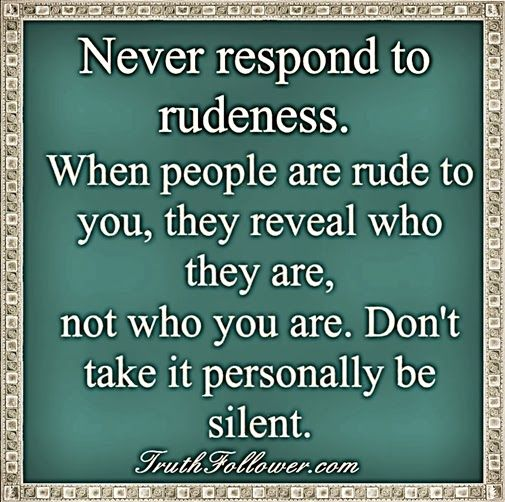 Rude Quotes For Best Friend : Best rude quotes on people and rudeness