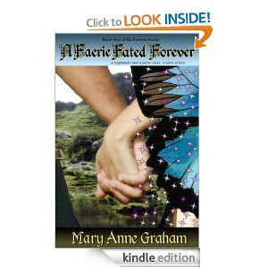 25 best energy trade images on pinterest oil and gas energy amazon a faerie fated forever ebook mary anne graham kindle store fandeluxe Image collections