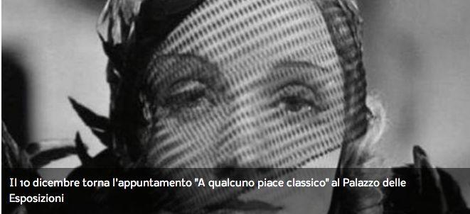 """Il 10 dicembre torna l'appuntamento """"A qualcuno piace classico"""" al Palazzo delle Esposizioni"""