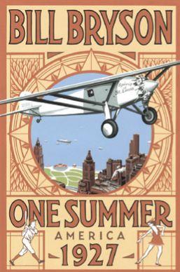 Book Review: Bill Bryson, One Summer America 1927
