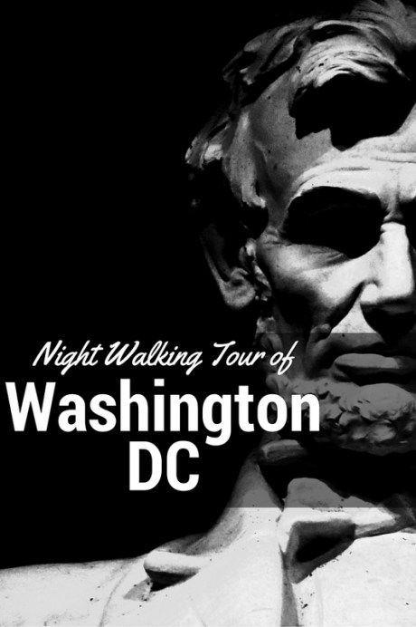 Washington DC Night Self Walking Tour