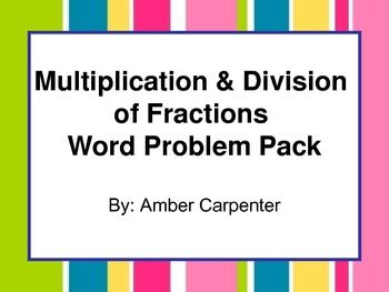 Multiplying and Dividing Fraction Task Cards