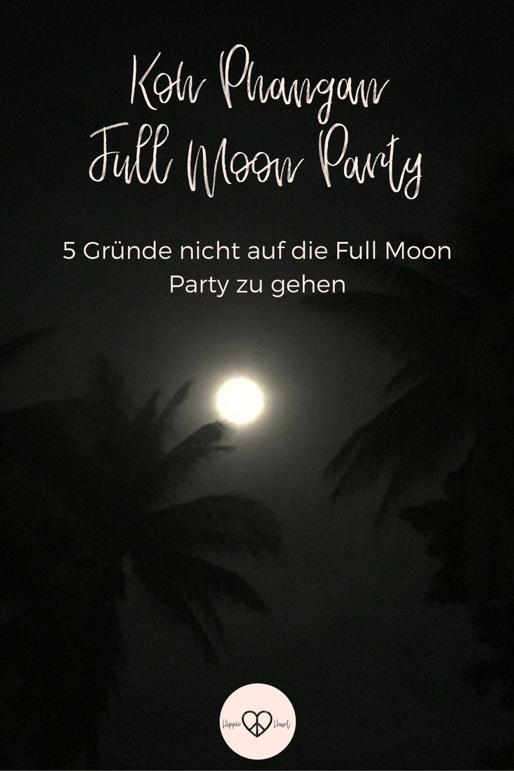 Koh Phangan / 5 Gründe nicht auf die Full Moon Party zu gehen - Von der chilligen Hippie Party am Strand zum Massenevent. Die Full Moon Party auf der kleinen thailändischen Insel. Warum es sich nicht lohnt auf diese Party zu gehen. #reisen #thailand #party