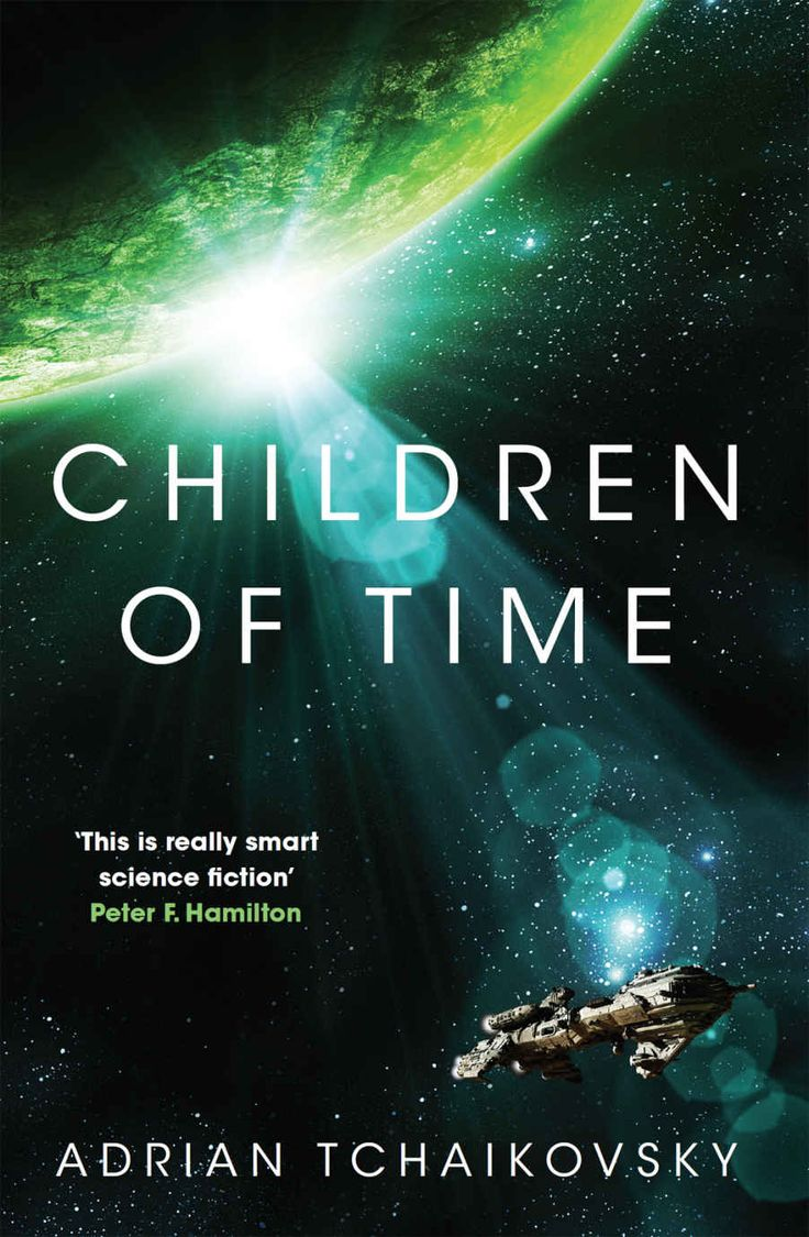 Children Of Time : Adrian Tchaikovsky: