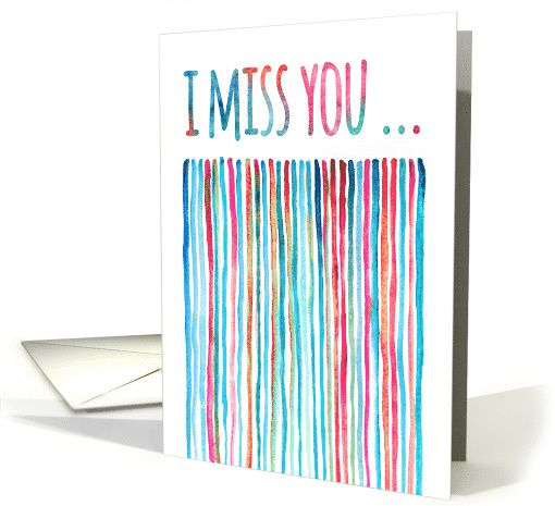 Funny I miss you card, blue, pink, aqua painted watercolor stripes card