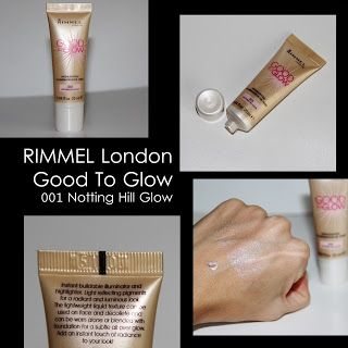 MichelaIsMyName: RIMMEL London Good To Glow 001 Notting Hill Glow R...