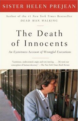 """""""The Death of the Innocents: An Eyewitness Account of Wrongful Executions"""" by Sister Helen PreJean  Memoirs/Biography"""