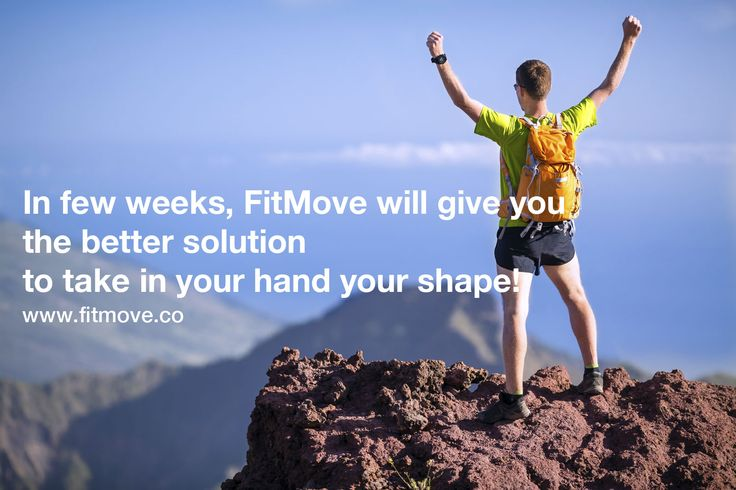 In few weeks, FitMove will give you the better solution to take in your hand your shape! So cool... It's coming soon