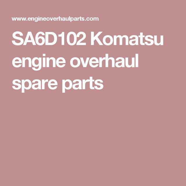 SA6D102 Komatsu engine overhaul spare parts