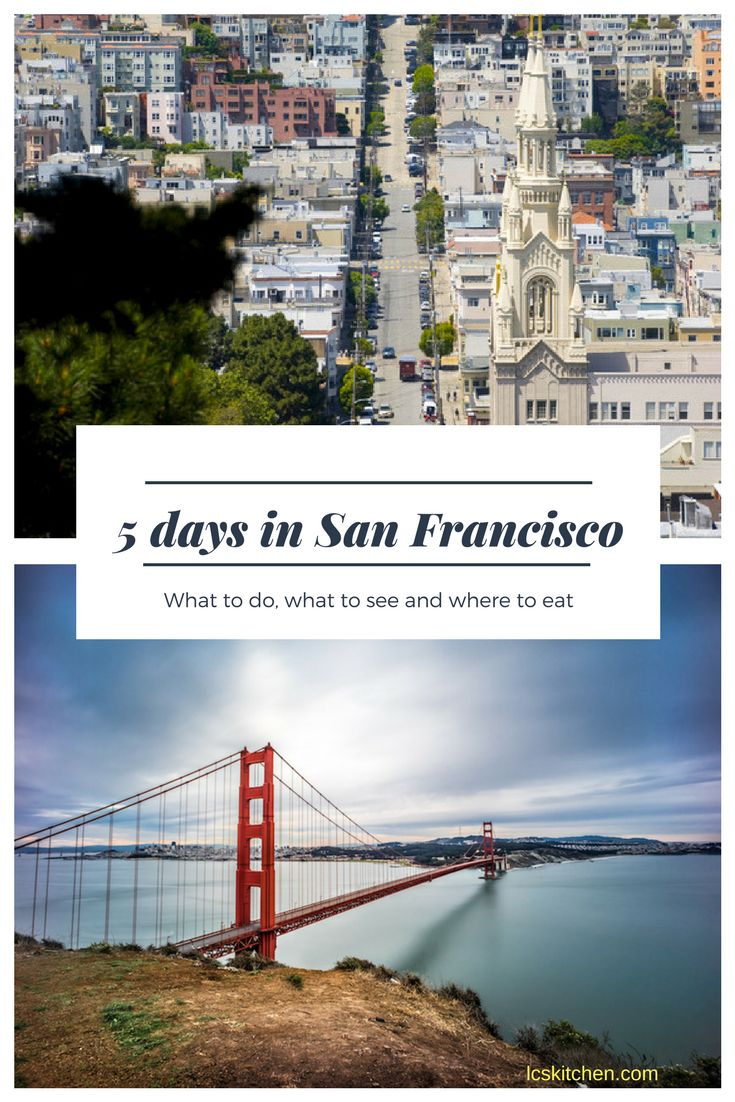San Francisco in 5 days: itinerary, what to do, what to see and where to eat #sanfrancisco #travel #california
