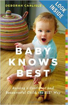 Baby Knows Best: Raising a Confident and Resourceful Child
