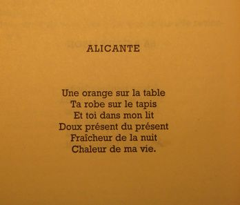 Jacques Prévert: Translation, by Lawrence Ferlinghetti An orange on the table Your dress on the rug And you in my bed Sweet present of the present Cool of night Warmth of my life