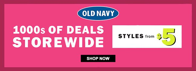 Online 1000s Of Deals Storewide Styles From 5 Store Old Navy Scope Entire Store Ends On 08 22 2020 More Deals In 2020 Old Navy Coupon Local Coupons Old Navy