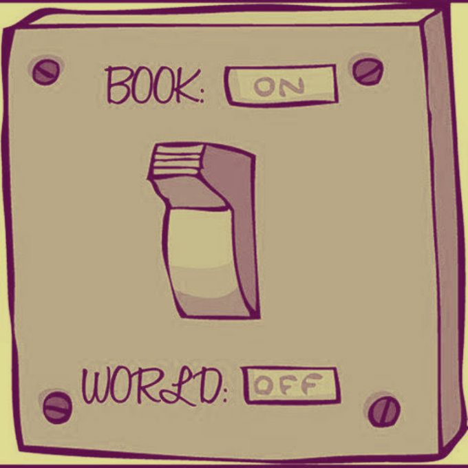 I wish there actually was a button like that and then I could just enter the world of books and stay there forever