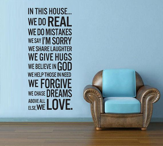 .Wall Decor, Decals Wall, House Rules, Vinyls Wall Decals, In This House, Wall Stickers, Families Room, Rules Quotes, Vinyl Wall Decals
