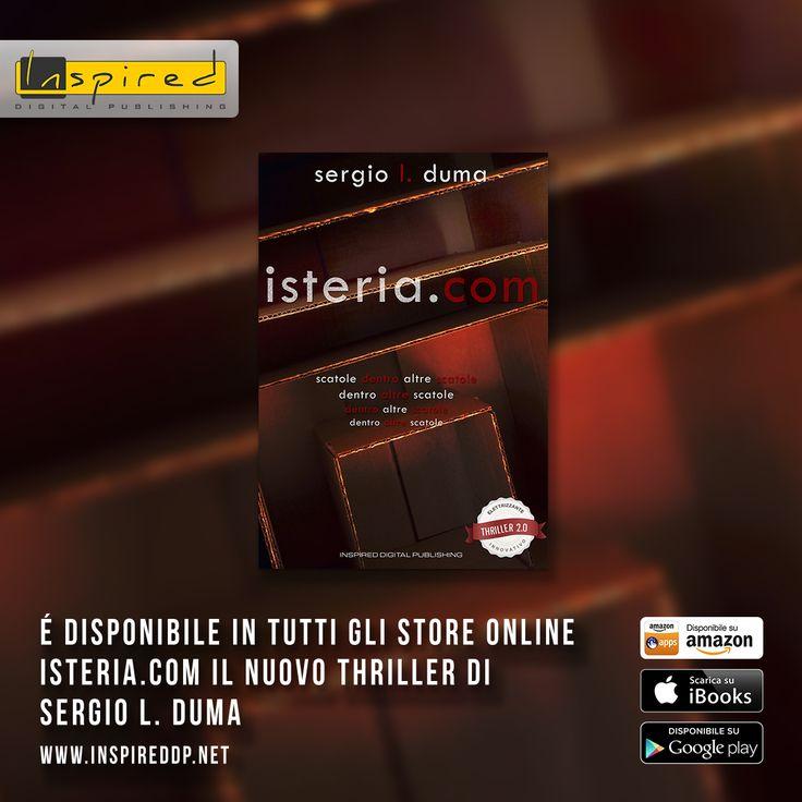 """""""isteria . com"""" è il nuovo romanzo thriller di Sergio L. Duma, una storia che coinvolge il lettore lasciandolo in trepidazione sino alle rivelazioni finali. Da oggi è disponibile in formato e-book e mobi in tutti gli store online! Pronti per il giallo? bit.ly/isteria_Amazon"""