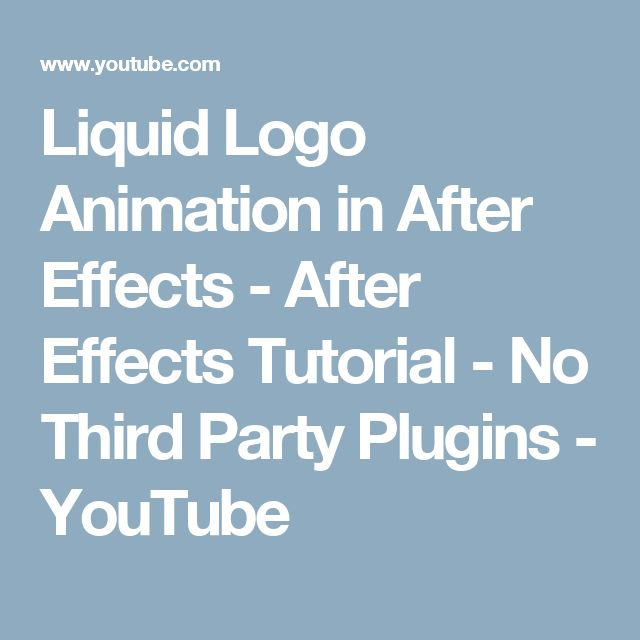 Liquid Logo Animation in After Effects - After Effects Tutorial - No Third Party Plugins - YouTube