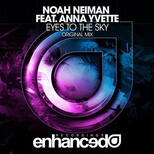 Purchased: Noah Neiman, Anna Yvette — Eyes To The Sky [Enhanced Recordings] @Beatport @NoahNeiman