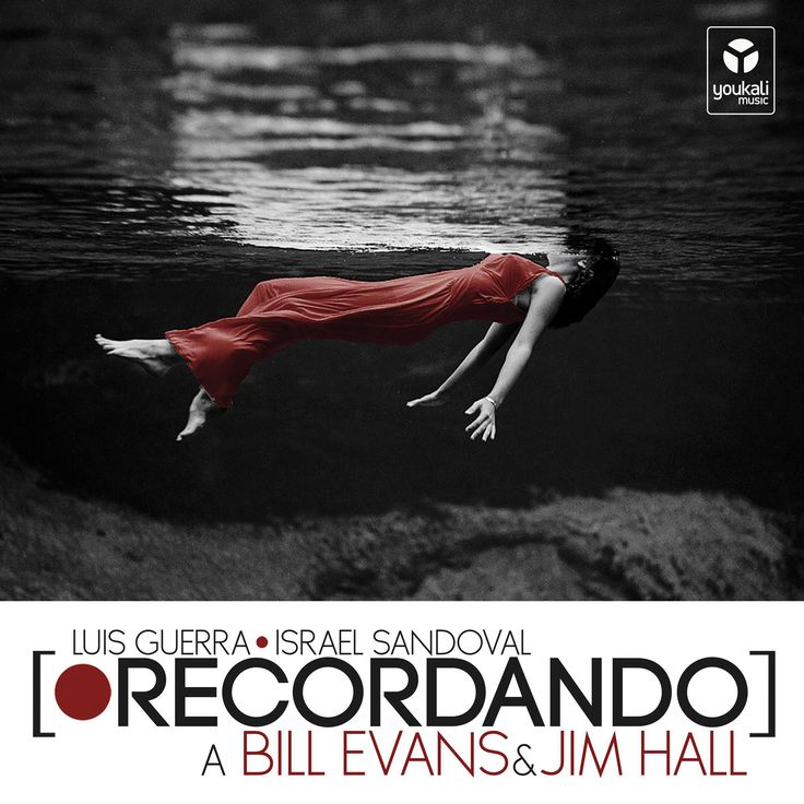 "2015 Luis Guerra & Israel Sandoval - Recordando: a Bill Evans & Jim Hall [Youkali Music] original version: Toni Frissell ""Weeki Wachee Springs, Florida (1947)"" #albumcover"