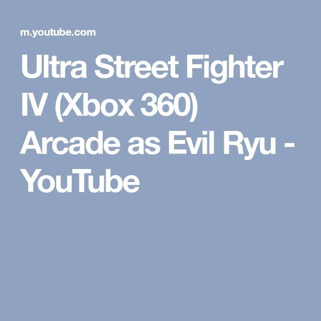 Ultra Street Fighter IV (Xbox 360) Arcade as Evil Ryu - YouTube