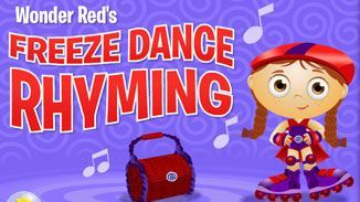 Wonder Red's Freeze Dance Rhyming - http://www.pbs.org/parents/birthday-parties/super-why-birthday-party/activities/wonder-reds-freeze-dance-rhyming/