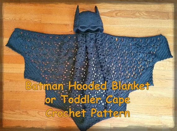 "THIS IS A PATTERN ONLY: Purchase today and begin crocheting this 38"" x 23"" Hooded Batman inspired Blanket. Blanket can be used as a baby wrap or as a toddlers make believe Superhero cape. Would make a cute Halloween costume for baby. (Hat comes in 2 sizes, one for baby and one for toddler.) This is a step-by-by step written tutorial with many pictures and graphs to help you along the way. Intermediate skills required. Materials Needed * Size H crochet hook * 15 ounces black worsted weight…"