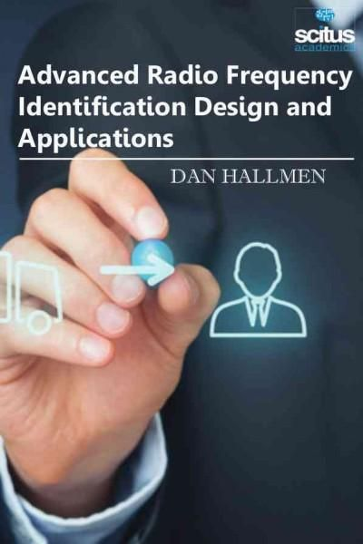 Advanced Radio Frequency Identification Design and Applications