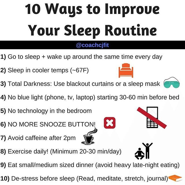 10 Ways to Improve Your Sleep Routine ... Having trouble sleeping or getting some actual restful Z's?? Here are some things that may help remedy that! Lack of sleep, OR lack of quality sleep, can lead to foggy brain and memory, more unhappy emotions/mood swings, a compromised immune system, weight gain, lack of energy, and reduced desire to exercise; not to mention a higher risk for chronic diseases like diabetes and heart disease. ... Most people need 7-9 hours of sleep per night to keep…