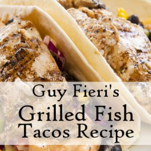 Guy Fieri Grilled Tequila Lime Fish Tacos Recipe & Cilantro Lime Crema.  Use less red wine vinegar. Added 2T chopped red onion to cabbage slaw. Omitted tequila from marinade. Used green salsa instead of the crema. Prefer corn tortillas.