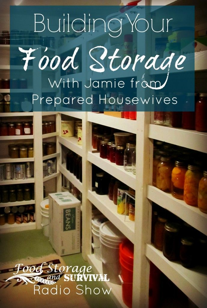 Food Storage and Survival Radio Episode 47: Building Your Food Storage with Prepared Housewives - Food Storage and Survival