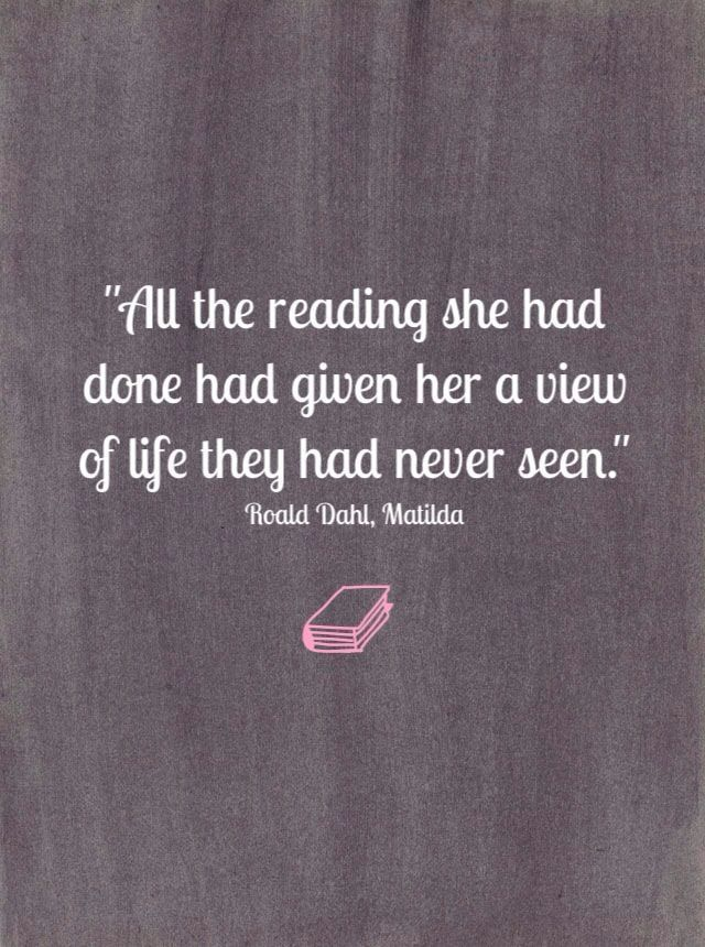 All the reading she had done had given her a view of life they had never seen.