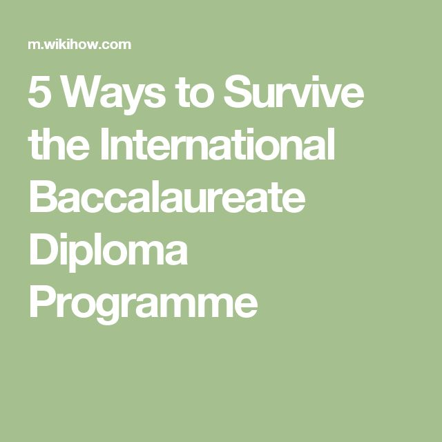 5 Ways to Survive the International Baccalaureate Diploma Programme