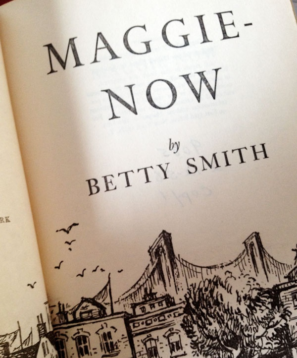 'Maggie-Now' by Betty Smith
