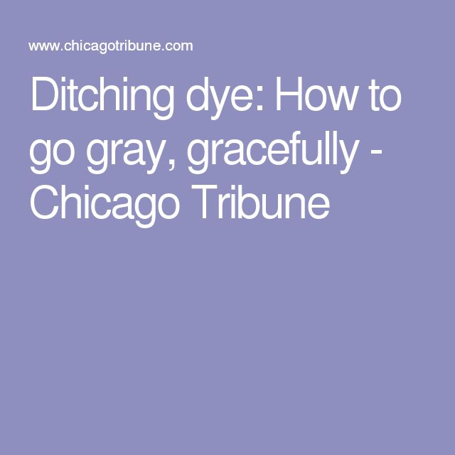 17 Best Images About Going Gray On Pinterest Ash Dye My