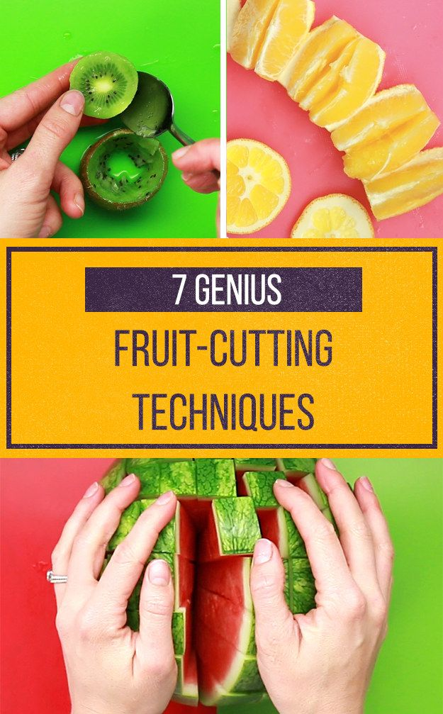 7 Cutting Techniques You Need To Know If You Eat Way Too Much Fruit