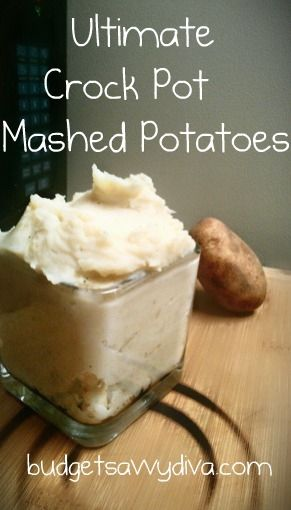 Ultimate Crock Pot Mashed Potatoes. This one calls for garlic, sour cream, and cream cheese. Will try this one.
