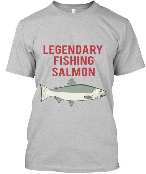 Legendary Fishing Salmon #Fishing #Shirts