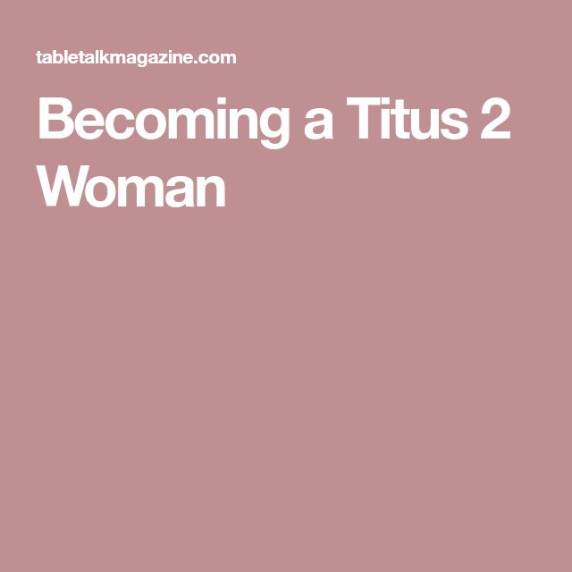 becoming a titus 2 woman pdf