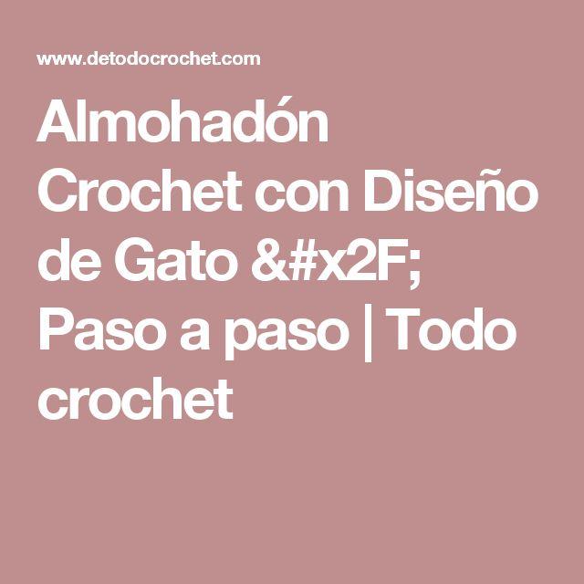 Almohadón Crochet con Diseño de Gato / Paso a paso | Todo crochet
