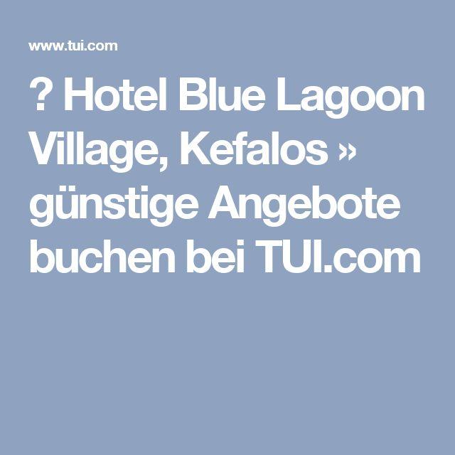 ▷ Hotel Blue Lagoon Village, Kefalos » günstige Angebote buchen bei TUI.com