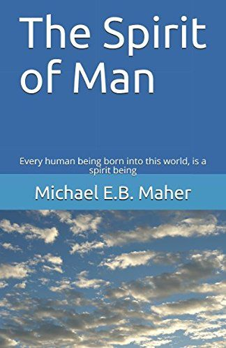 The Spirit of Man: Every human being born into this world... https://www.amazon.com/dp/1521489300/ref=cm_sw_r_pi_dp_x_Kq5pzbYK4ABPF
