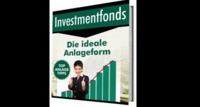 Investmentfonds- die ideale Anlageform