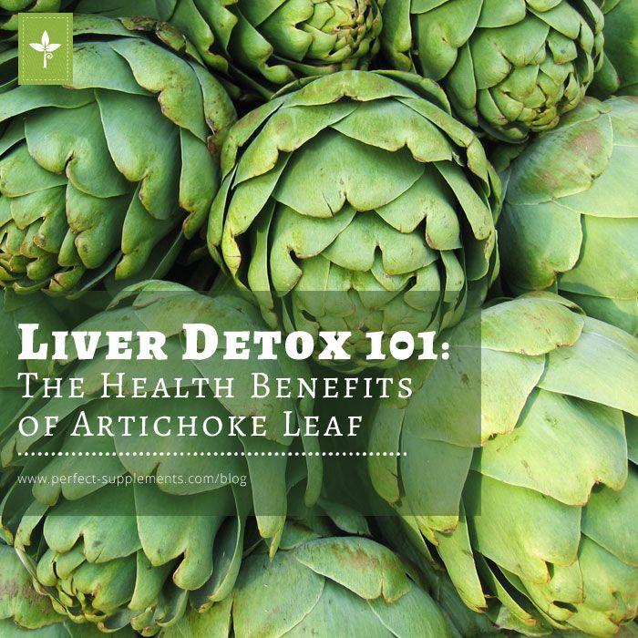 Liver Detox 101: The Health Benefits of Artichoke Leaf #Health #Detox #Superfoods