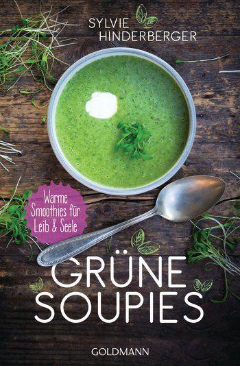 Sylvie Hinderberger - Grüne Soupies: Suppe statt Smoothie? Daraus wird ein Soupie. Mit allem Guten, was grüne Smoothies an Vitalstoffen beinhalten.  Eine schonende, niedrigtemperierte Zubereitung sorgt dafür, dass die meisten Wirkstoffe erhalten bleiben. Durch den Einsatz von hochwertigen Ölen werden die Rezepte  um die fettlöslichen Vitamine ergänzt. In liebevoller Gestaltung, mit zahlreichen Rezepten und Ideen für die kreative Soupie-Küche.