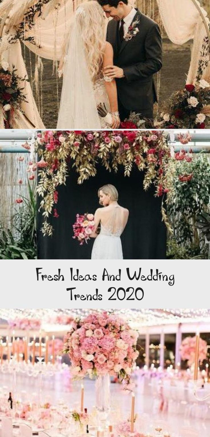 Fresh Ideas And Wedding Trends 2020 Are you planning your