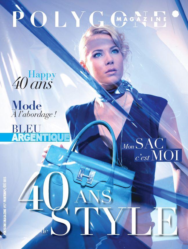 Découvrez toutes les tendances printemps/été du POLYGONE à travers le #magazine Spécial 40 ans de Style