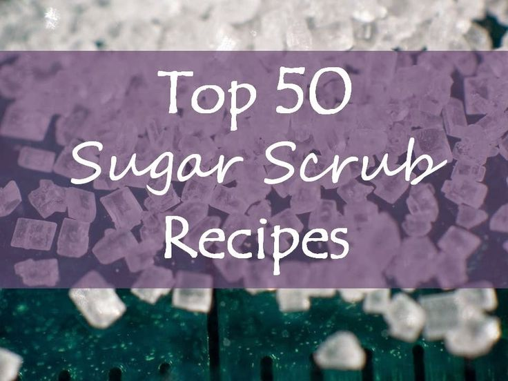 50 of the best DIY Sugar Scrub recipes! Make your own at-home spa!