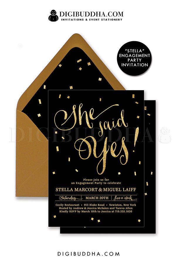 She Said Yes! Elegant black and gold glitter Engagement party invitation with gold glitter lettering and confetti details. Choose from ready made printed invitations with envelopes or printable engagement party invitations. Gold shimmer envelopes and matching envelope liners also available. digibuddha.com