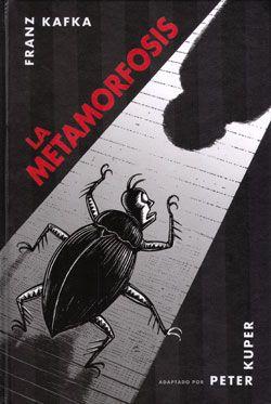 La metamorfosis narra la pavorosa transformación de un hombre en insecto, quien poco a poco va tomando conciencia de que se ha convertido en un parásito.